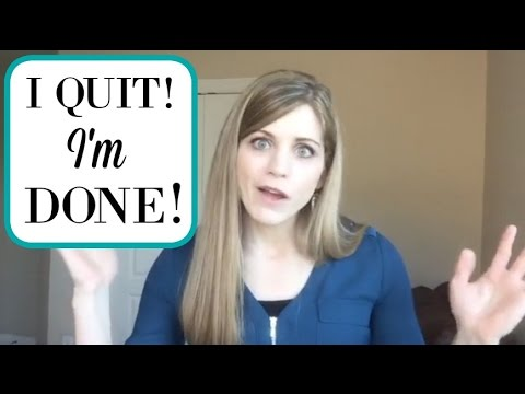 My Thoughts on Quitting | Encouragement for when you want to give up