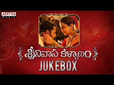 Srinivasa Kalyanam Full Songs Jukebox | Srinivasa Kalyanam Songs | Nithiin, Raashi Khanna