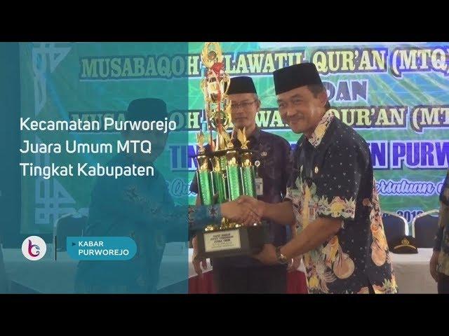 Kecamatan Purworejo Juara Umum MTQ Tingkat Kabupaten