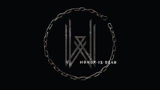 Wovenwar – Honor Is Dead (FULL ALBUM)