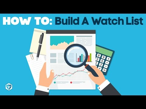 Day Trading Tips: How To Build A Watch List
