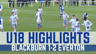 U18 HIGHLIGHTS: BLACKBURN 1-2 EVERTON