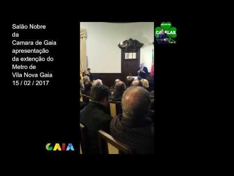 APRESENTAÇÃO DA EXTENÇÃO DA LINHA DO METRO DE VILA NOVA DE GAIA 15 / 02 / 2017