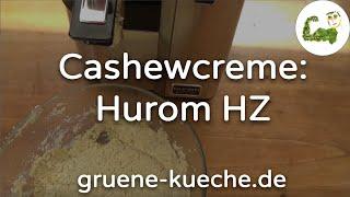 Hurom HZ Slow Juicer Teil 4 - Cashew Creme zubereiten