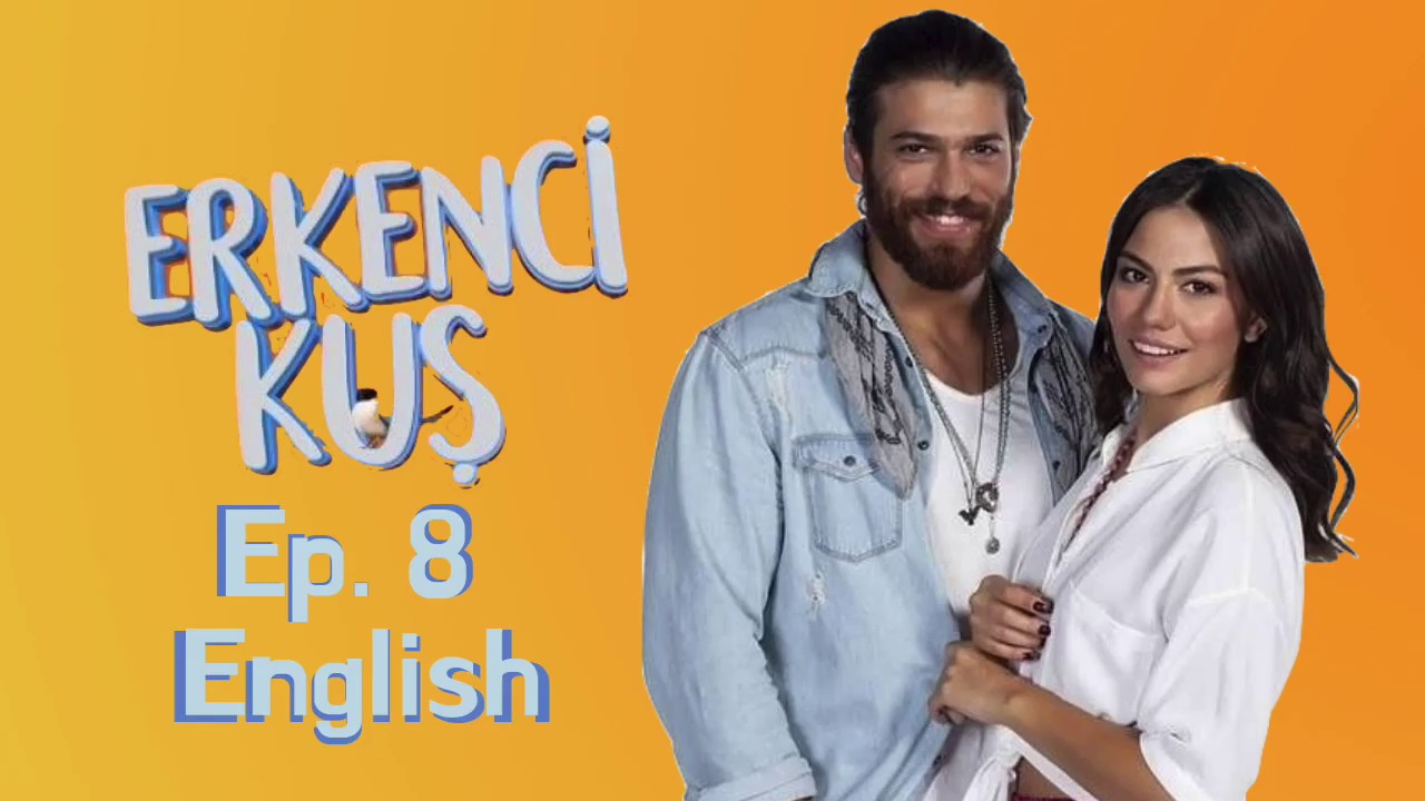 Early Bird - Erkenci Kus 8 English Subtitles Full Episode HD