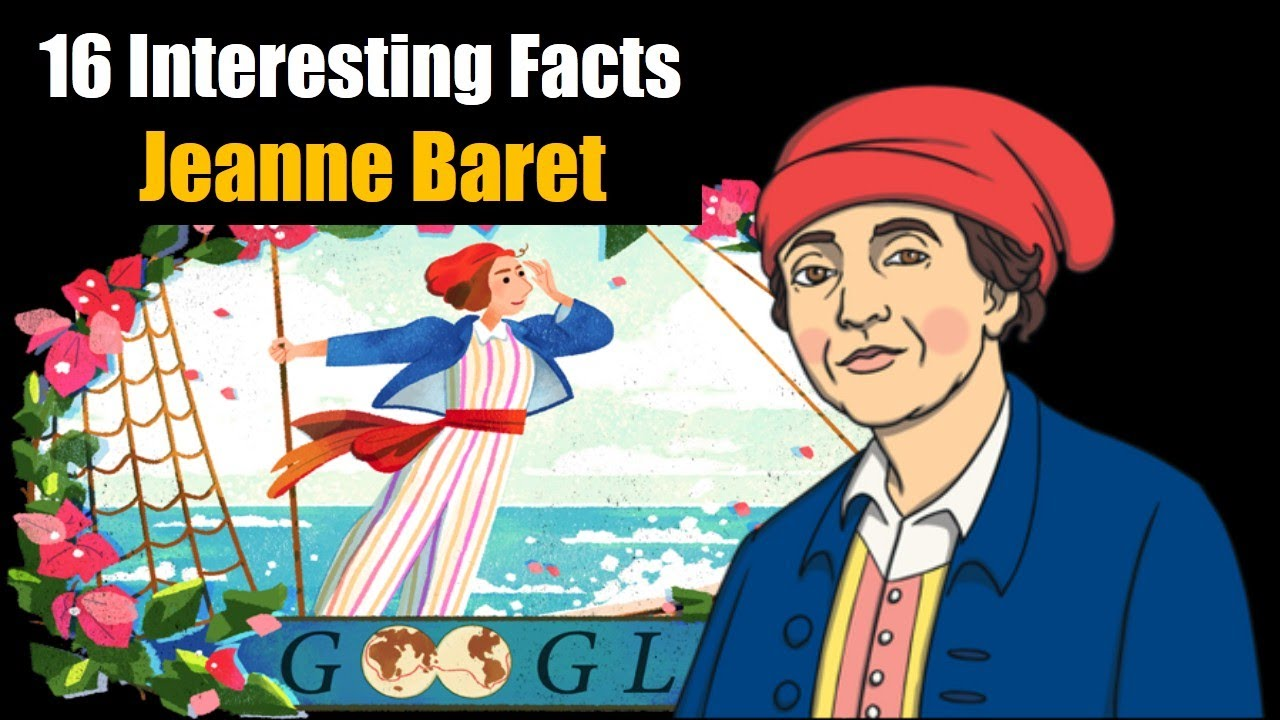 Jeanne Baret - 16 Interesting Facts about The first woman who ...