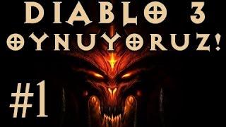 Diablo 3 - #1 - Serüven Başlıyor!