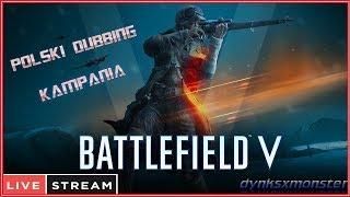 ???? Battlefield V Kampania Polski dubbing. Przedpremierowo - Na żywo