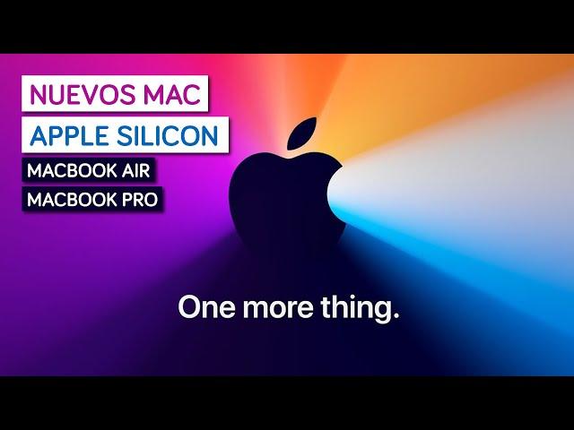 Apple Presentara sus MacBooks con Apple Silicon el Próximo Martes. ¡Todo lo que esperamos!
