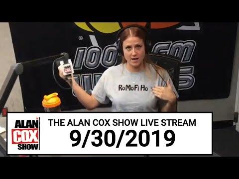 The Alan Cox Show - The Alan Cox Show Live Stream (9/30/2019)