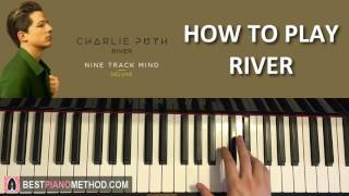 HOW TO PLAY - Charlie Puth - River (Piano Tutorial Lesson)