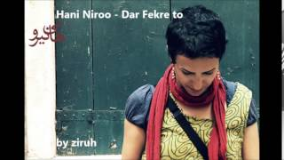 Hani Niroo - Dar Fekre to (by ziruh)