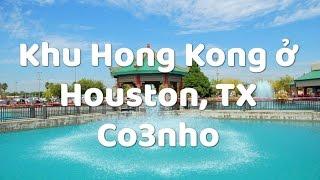 Khu chợ Hong Kong 4 ở Houston, TX - cuộc sống ở Mỹ - Co3nho 19