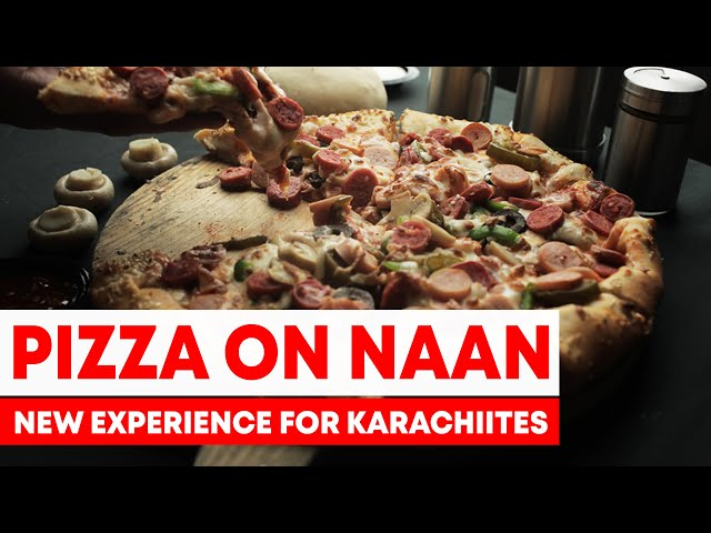 Pizza On Naan - A New Experience For Karachiites