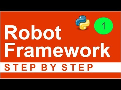 Robot Framework Beginner Tutorial 1 - Getting started with Robot Framework Step by Step  💧💧