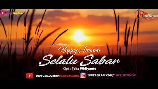 Happy Asmara - Selalu Sabar [Video Lyrics] mp3