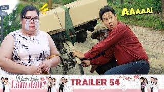 Muôn Kiểu Làm Dâu | Trailer 54 Giận hờn vu vơ, cô gái điếng người khi nghe tin người yêu gặp tai nạn