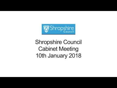 Shropshire Council Cabinet January 10th 2018