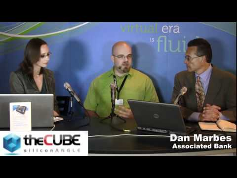 Dan Marbes, Associated Bank - Dell Storage Forum 2011 - theCUBE