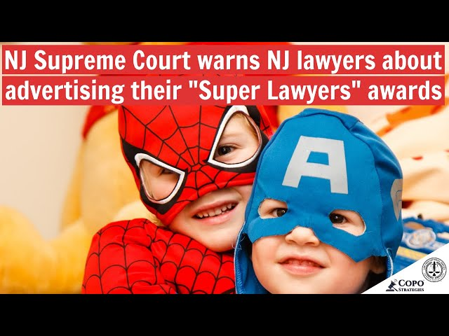 NJ Supreme Court warns lawyers about advertising their