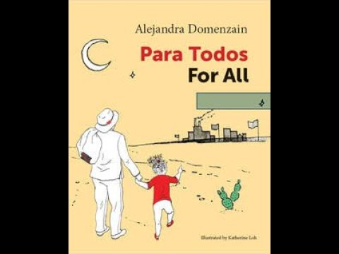 Author Alejandra Domenzain's new children's book Para Todos For All - Published by Hard Ball Press