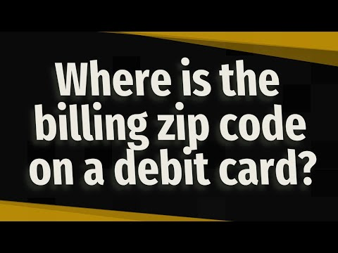 where-is-the-billing-zip-code-on-a-debit-card?