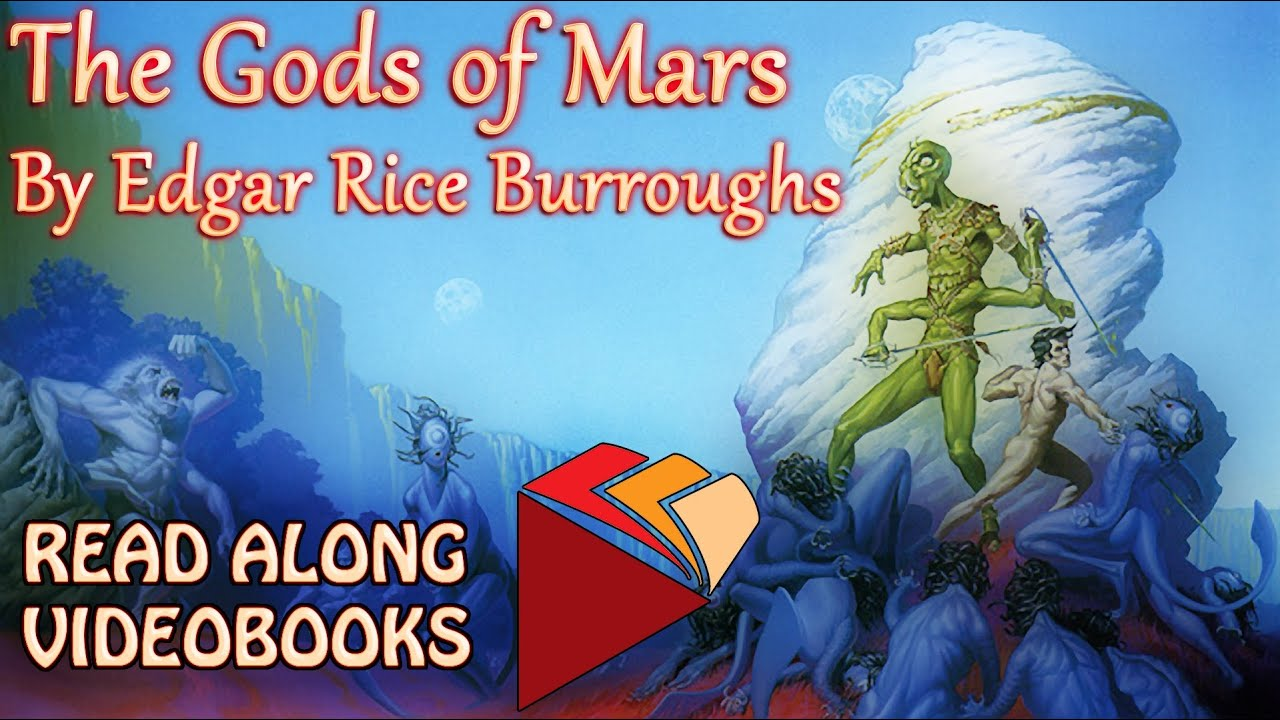 The Gods of Mars Edgar Rice Burroughs, audiobook full length videobook