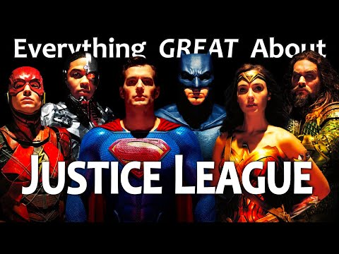 Everything GREAT About Justice League!