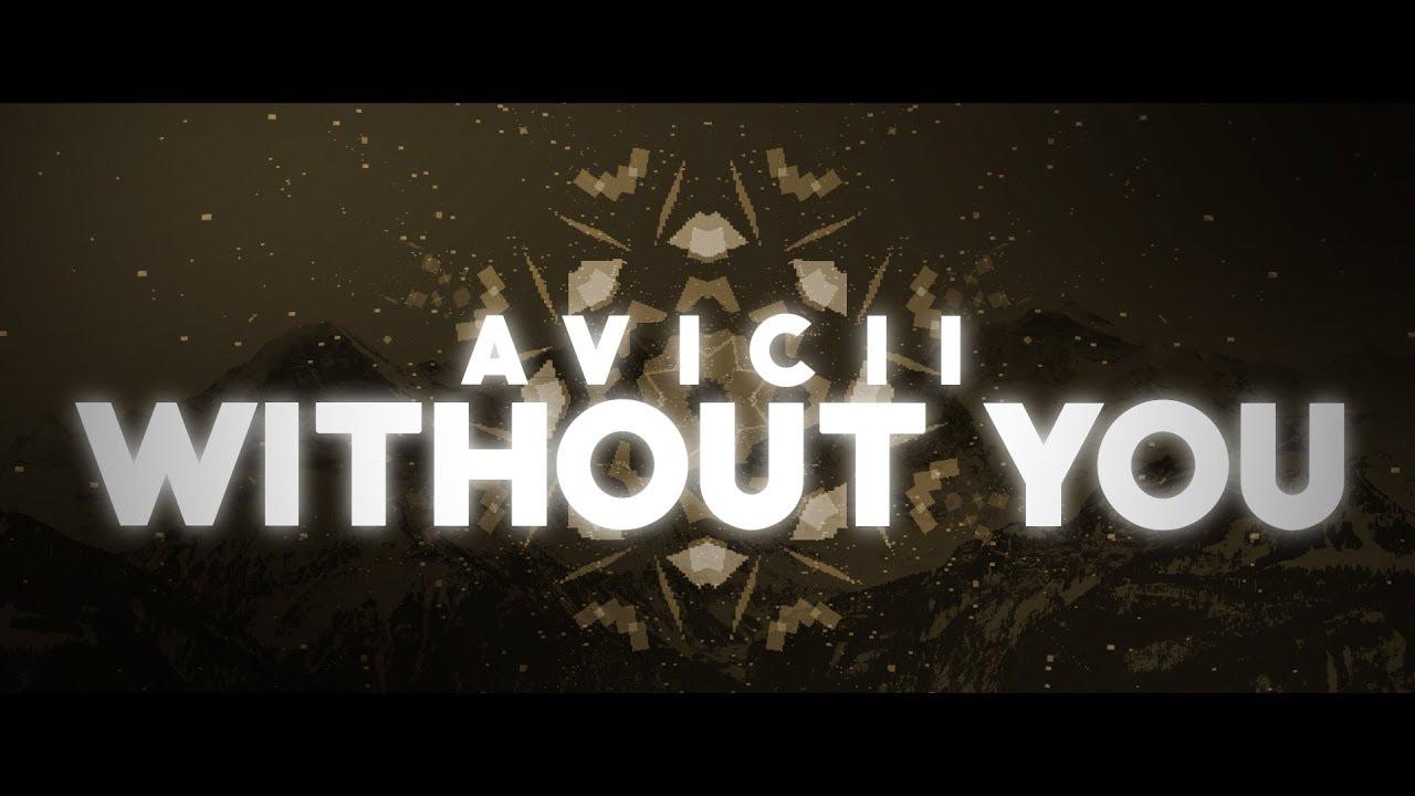 WITHOUT YOU - AVICII (Kinetic Typography)