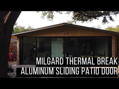 Milgard Thermal Break Sliding Door Custom Build Review