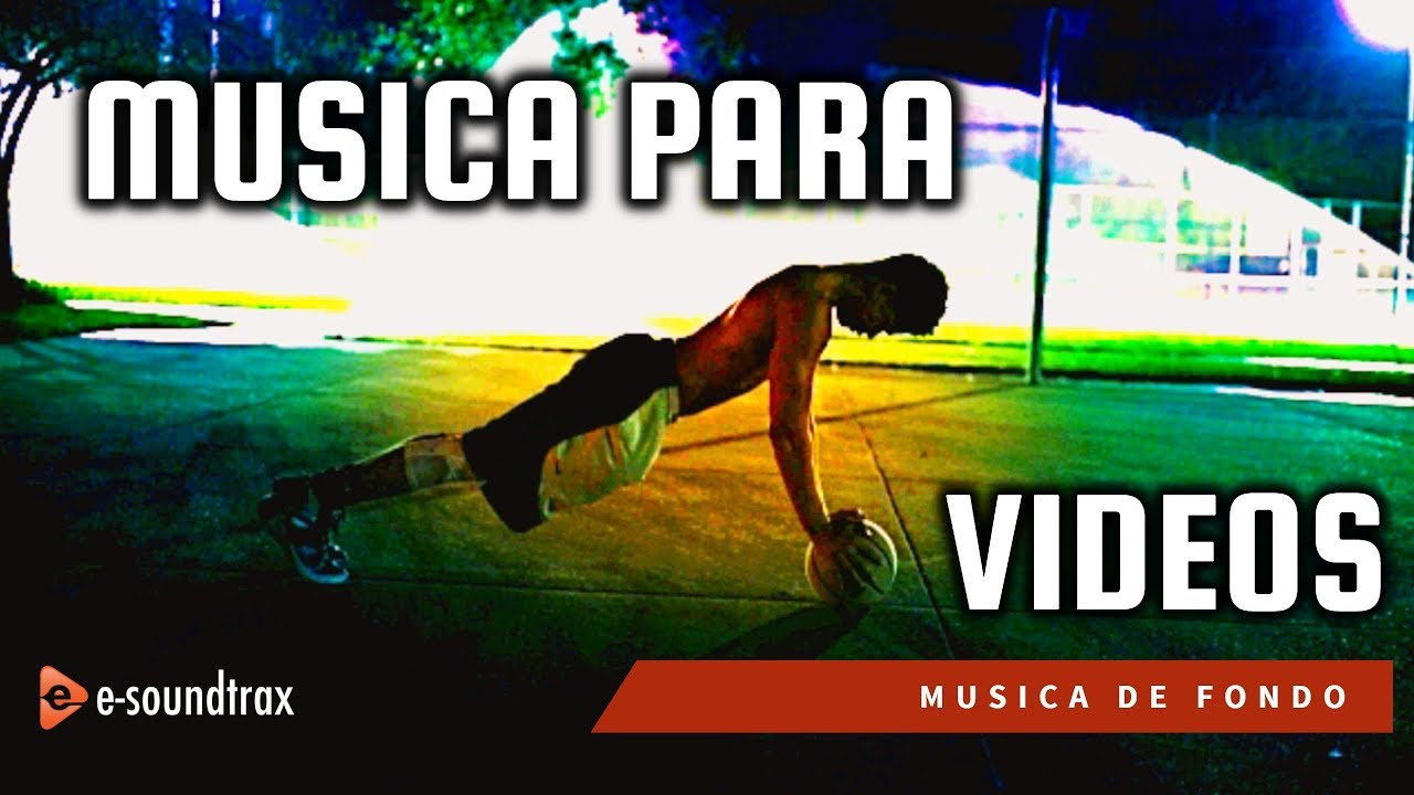 Música Epica Para Videos Y Presentaciones Música De Fondo Youtube
