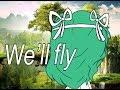 We'll Fly meme  GL  Oc backstory  Read Desc
