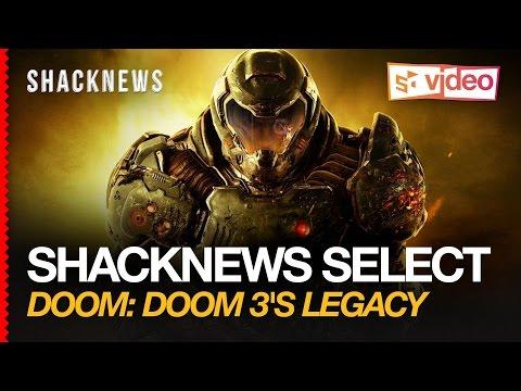 Doom: Doom 3's Legacy |