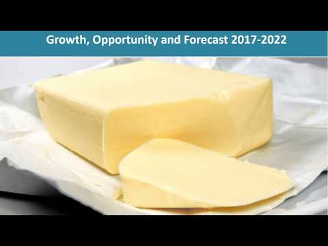 Table Butter Market Report 2017 - Market Trends, Share, Size and Forecast