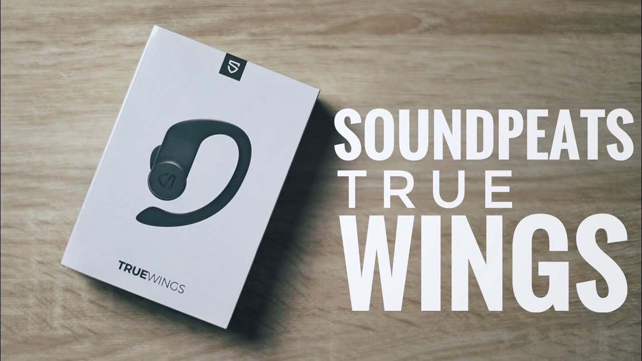 NUEVOS!: SoundPeats TrueWings