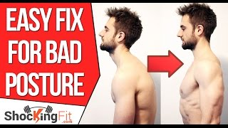 How to Fix Bad Posture - Simple Exercise To Prevent Rounded Shoulders thumbnail