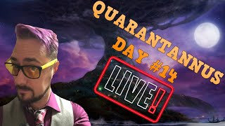 I'M NOT EVEN SUPPOSED TO BE HERE!! | Quarantannus Day #14 |  World of Warcraft Livestream