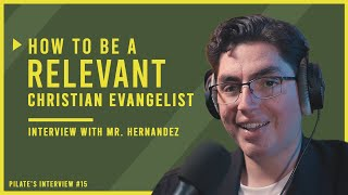 How to be a Relevant Christian Evangelist | Interview with Ernie Hernandez from New Creation Media