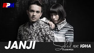 Sahrul Gunawan Ft. Igha - Janji (Official Music Video)