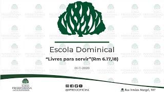 """Abertura Escola Dominical // Devocional: """"Livres para servir""""(Rm 6.17,18)"""