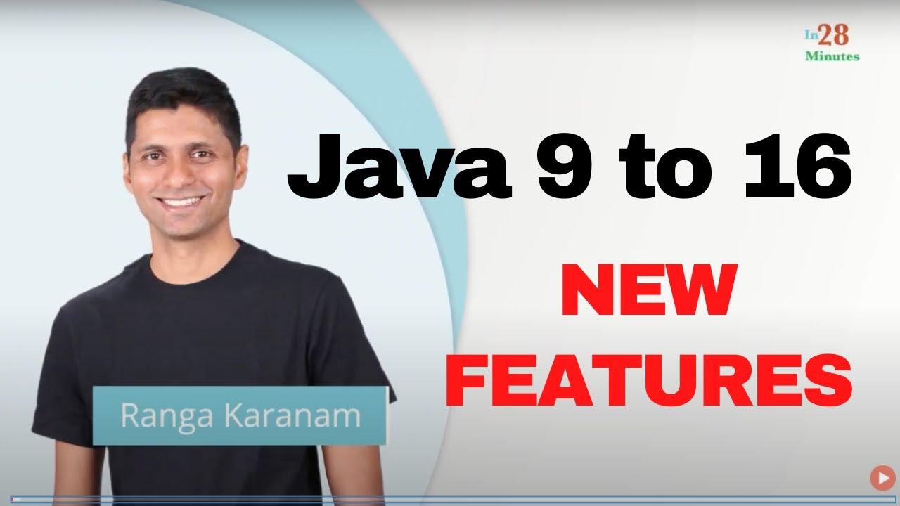 Java New Features - Java 9, Java 10, Java 11, Java 12, Java13, Java 14, Java 15