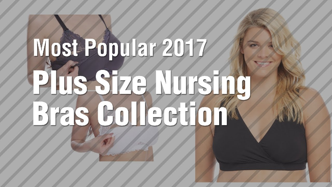 78bf8d1704ddb Plus Size Nursing Bras Collection    Most Popular 2017 - YouTube