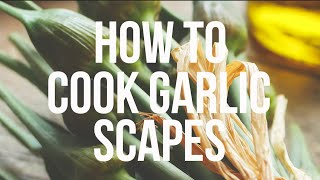 60 Second Chef: How to Cook Garlic Scapes