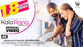 KALA RANG ( Official Video) by JASKARAN RIAR | SRUISHTY MANN | Latest Punjabi Song 2020
