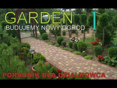 Ogrodowe Inspiracje Jak Urządzić Fajny Ogród Cz 1