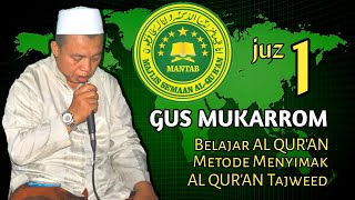 Download Mp3 Gus Mukarrom Juz 1