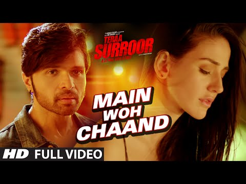 MAIN WOH CHAAND Full Video Song | TERAA SURROOR |...