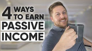 4 Ways To Earn Passive Income That Generate $4000+ Per Month (How To Make Money Online)