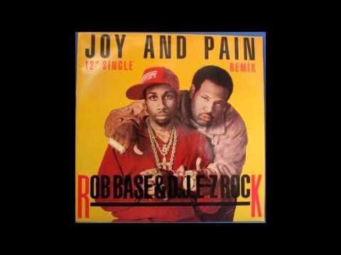 """Rob Base & DJ EZ Rock - """"Joy & Pain"""" 12"""" Extended Version"""