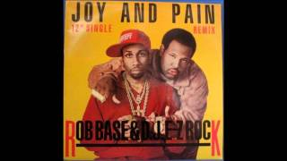 "Rob Base & DJ EZ Rock - ""Joy & Pain"" 12"" Extended Version"